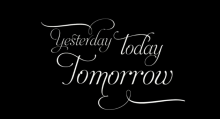 Image result for yesterday today and tomorrow
